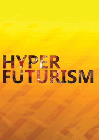 Hyper Futurism