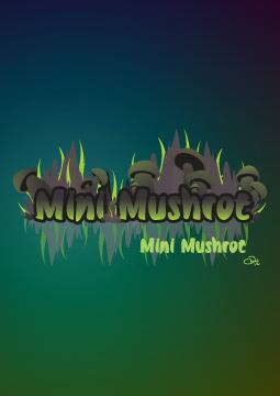Mini Mushrot